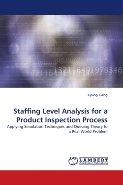 Staffing Level Analysis for a Product Inspection Process