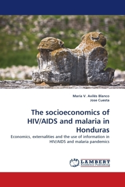 The socioeconomics of HIV/AIDS and malaria in Honduras