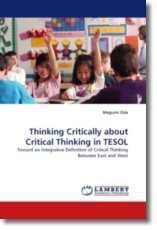 Thinking Critically about Critical Thinking in TESOL - Oda, Megumi