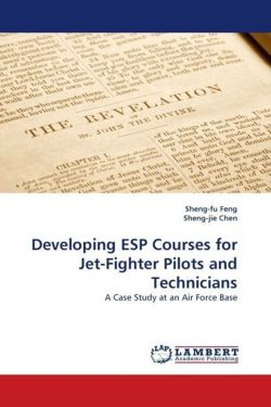 Developing ESP Courses for Jet-Fighter Pilots and Technicians - Feng, Sheng-fu / Chen, Sheng-jie