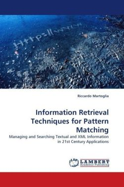 Information Retrieval Techniques for Pattern Matching - Martoglia, Riccardo