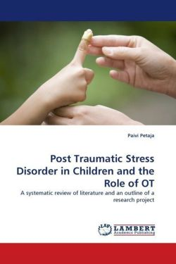 Post Traumatic Stress Disorder in Children and the Role of OT