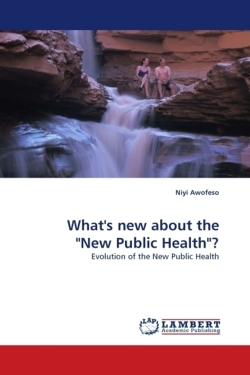 """What's new about the """"New Public Health""""?"""