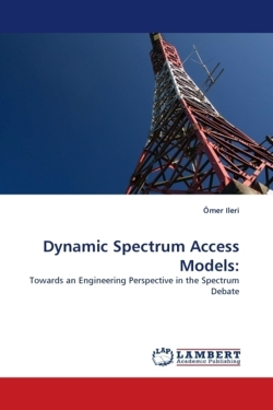 Dynamic Spectrum Access Models:
