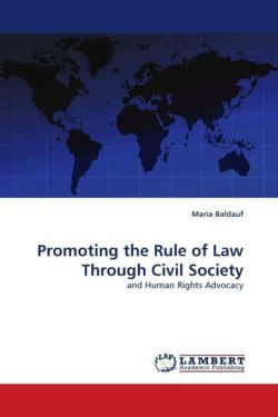 Promoting the Rule of Law Through Civil Society - Baldauf, Maria