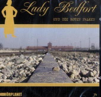 Lady Bedfort: Lady Bedfort - Lady Bedfort und die roten Falken, 1 Audio-CD - Beckmann, John / Eickhorst, Michael / Rohling, Dennis