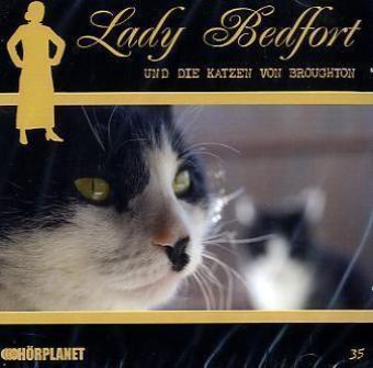 Lady Bedfort: Lady Bedfort - Lady Bedfort und die Katze von Broughton, 1 Audio-CD - Beckmann, John / Eickhorst, Michael / Rohling, Dennis