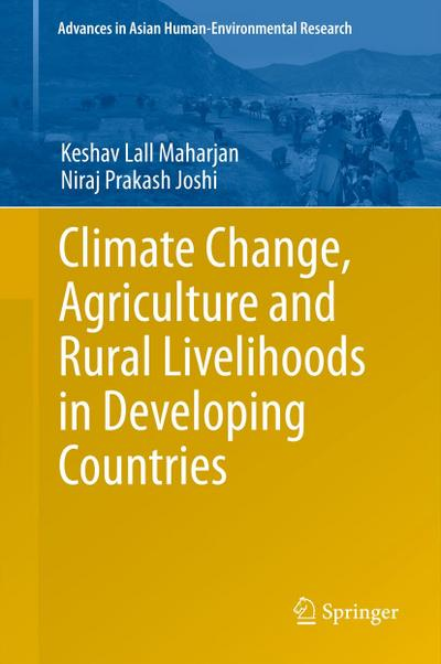 Climate Change, Agriculture and Rural Livelihoods in Developing Countries - Keshav Lall Maharjan
