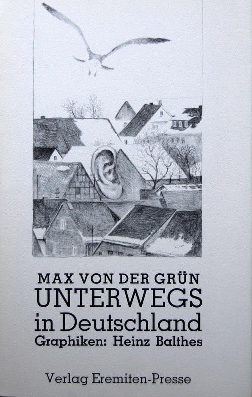 Unterwegs in Deutschland. Mit Graphiken von Heinz BALTHES.