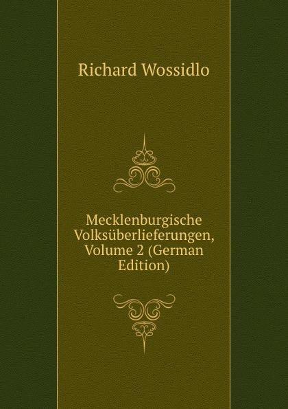 Mecklenburgische Volksüberlieferungen, Volume 2 (German Edition) - Richard Wossidlo