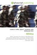 Militia: Militia. Australian Army Reserve, Republikanischer Schutzbund, Military history of Canada, Canadian Militia, Paramilitary forces of China, Military of Cuba, Home Guard (Denmark), Milice