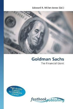Goldman Sachs: The Financial Giant