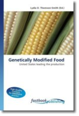 Genetically Modified Food - Thomson-Smith, Lydia D.