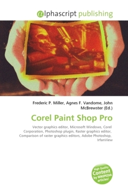 Corel Paint Shop Pro: Vector graphics editor, Microsoft Windows, Corel  Corporation, Photoshop plugin, Raster graphics editor,  Comparison of raster graphics editors, Adobe Photoshop,  IrfanView