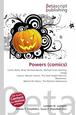 Powers (comics): Comic Book, Brian Michael Bendis, Michael Avon Oeming, Image Comics, Marvel Comics, The Dark Knight Returns, Watchmen, Behind the Music, The Batman Adventures