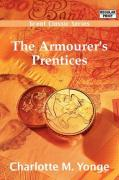 The Armourer's Prentices - Yonge, Charlotte M.