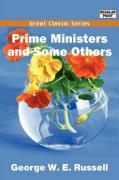 Prime Ministers and Some Others - Russell, George W. E.