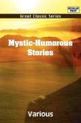 Mystic-Humorous Stories