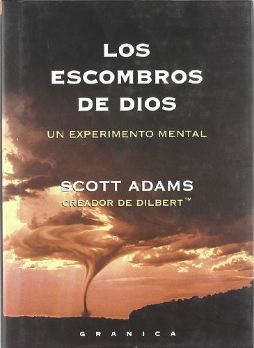 Los Escombros de Dios (Spanish Edition) - Scott, Adams