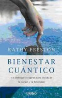 Bienestar cuantico (Spanish Edition) - Kathy Freston
