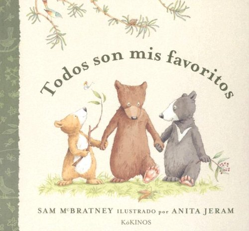 Todos Son Mis Favoritos (Spanish Edition) - Sam McBratney; Esther Rubio; Teresa Mlawer