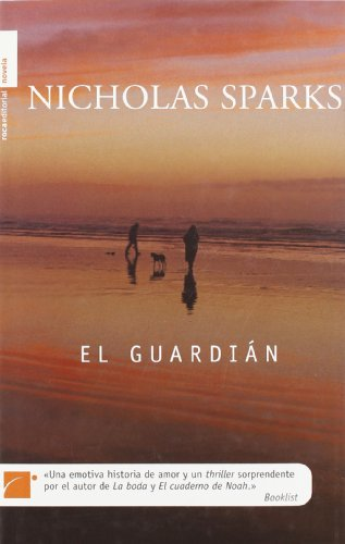 El Guardian (The Guardian) - Nicholas Sparks