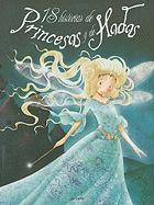 18 Historias de Princesas y de Hadas = 18 Histories of Princess and Fairies