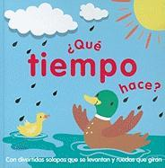 ?Que Tiempo Hace? = What's the Weather?