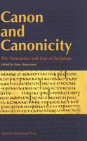 Canon and Canonicity: The Formation and Use of Scripture