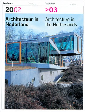 Architecture In The Netherlands, Yearbook 2002-2003 - Piet Vollaard