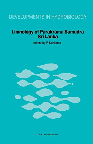 Limnology of Parakrama Samudra ? Sri Lanka: A case study of an ancient man-made lake in the tropics (Developments in Hydrobiology) - F. Schiemer