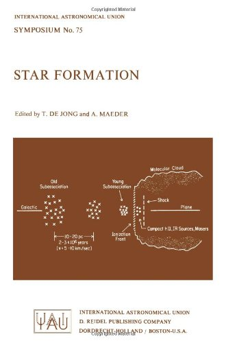 Star Formation (International Astronomical Union Symposia) - T. de Jong; A. Maeder