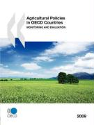 Agricultural Policies in OECD Countries: Monitoring and Evaluation
