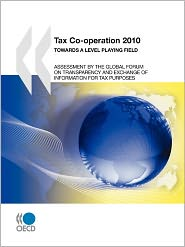 Tax Co-Operation 2010: Towards a Level Playing Field