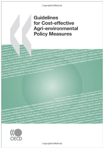 Guidelines for Cost-effective Agri-environmental Policy Measures - OECD Organisation for Economic Co-operation and Development