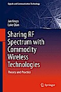 Sharing RF Spectrum with Commodity Wireless Technologies