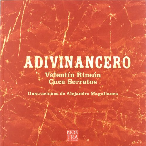 Adivinancero (Spanish Edition) - Valentin Rincon; Cuca Serratos