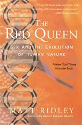 The Red Queen: Sex and the Evolution of Human Nature - Ridley, Matt