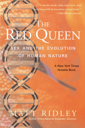 The Red Queen - Sex and the Evolution of Human Nature - Ridley, Matt