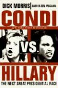 Condi Vs. Hillary: The Next Great Presidential Race