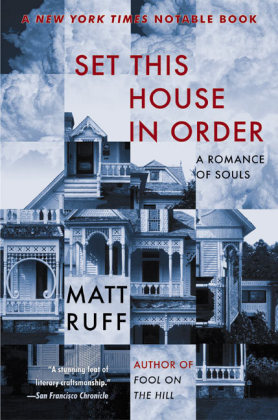 Set This House in Order - A Romance of Souls - Ruff, Matt