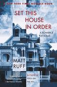 Ruff, Matt: Set This House in Order