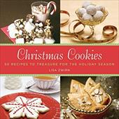 Christmas Cookies: 50 Recipes to Treasure for the Holiday Season - Zwirn, Lisa B. / Planche, Corinne