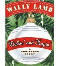 Wishin' and Hopin' - Wally Lamb