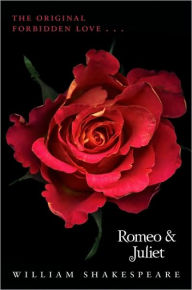 Romeo and Juliet / Juliet's Story: A Retelling of William Shakespeare's Romeo and Juliet - William Shakespeare