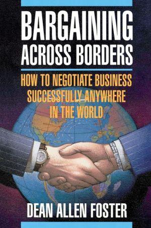 Bargaining Across Borders - Alan Dean Foster, Preface by Dean Allen Foster