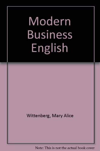 Modern Business English: A Text-Workbook for Colleges