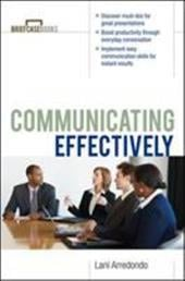Communicating Effectively - Arredondo, Lani / Formisano, Roger A. / Arredondo Lani