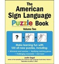 The American Sign Language Puzzle Book Volume 2 - Justin Segal