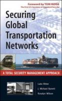 Securing Global Transportation Networks: A Total Security Management Approach